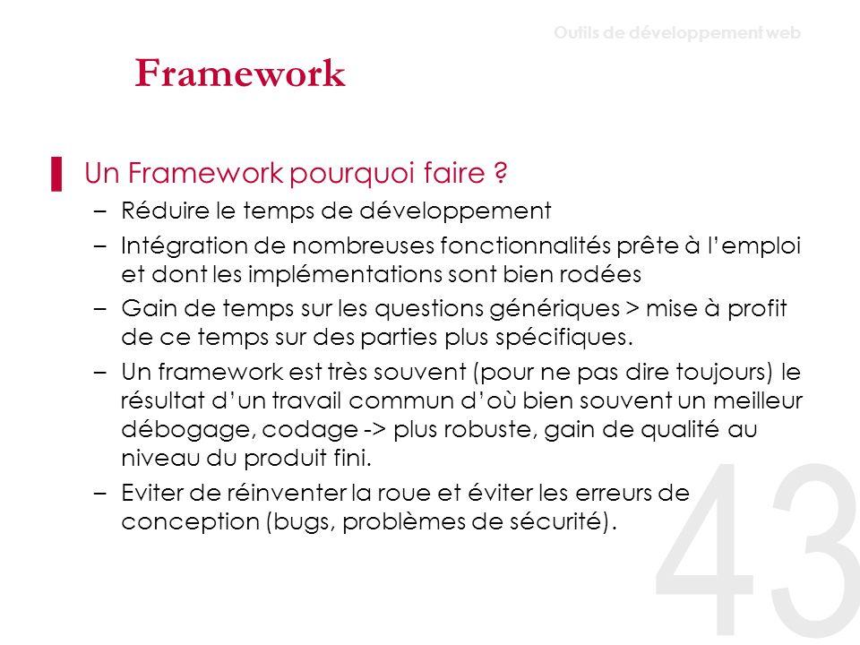 Framework Un Framework pourquoi faire