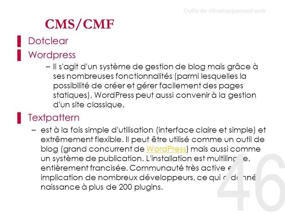 CMS/CMF Dotclear Wordpress Textpattern