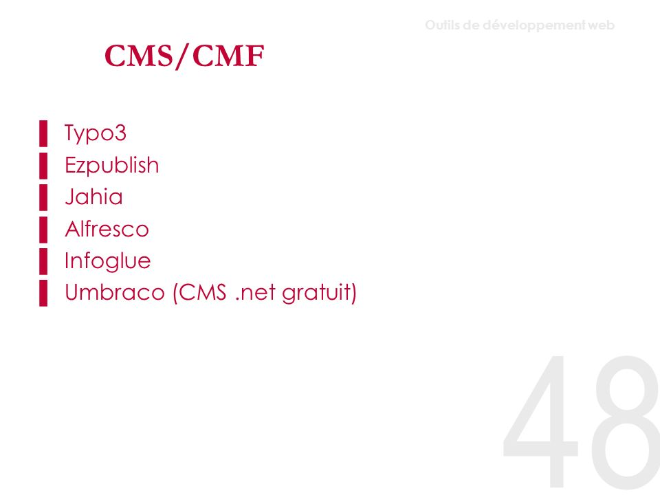 CMS/CMF Typo3 Ezpublish Jahia Alfresco Infoglue