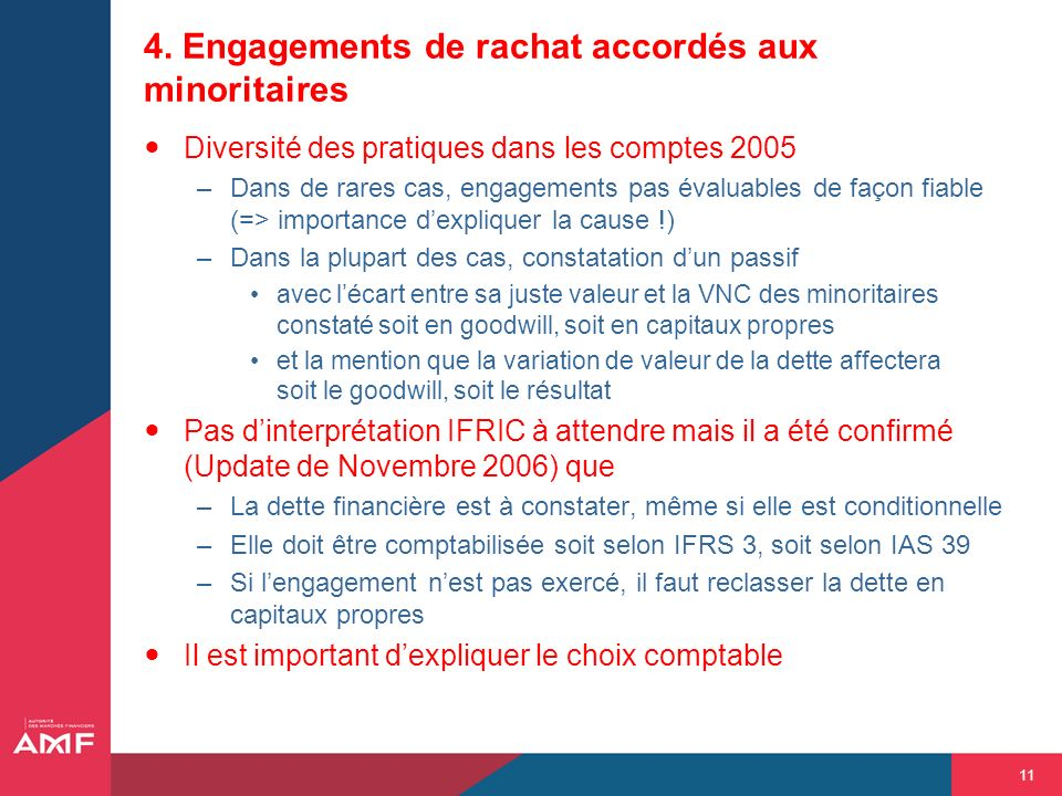 4. Engagements de rachat accordés aux minoritaires