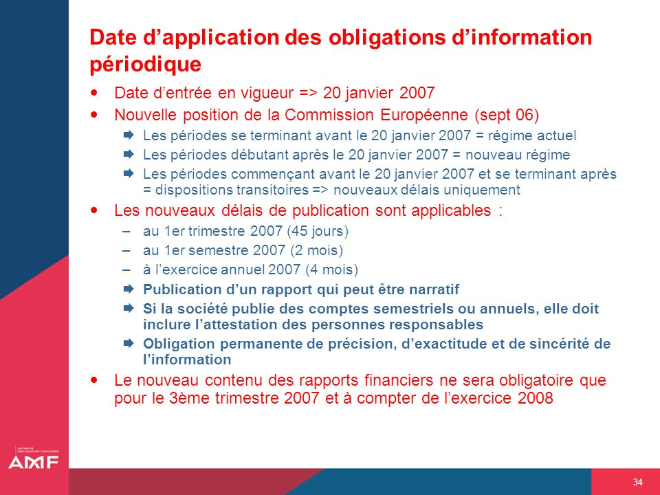 Date d'application des obligations d'information périodique