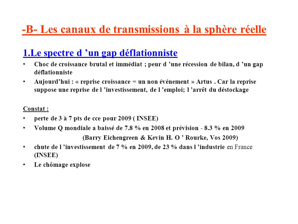 -B- Les canaux de transmissions à la sphère réelle