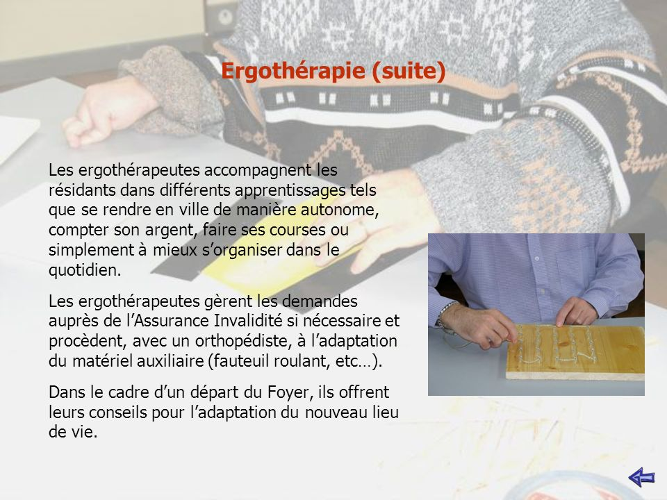Ergothérapie (suite)