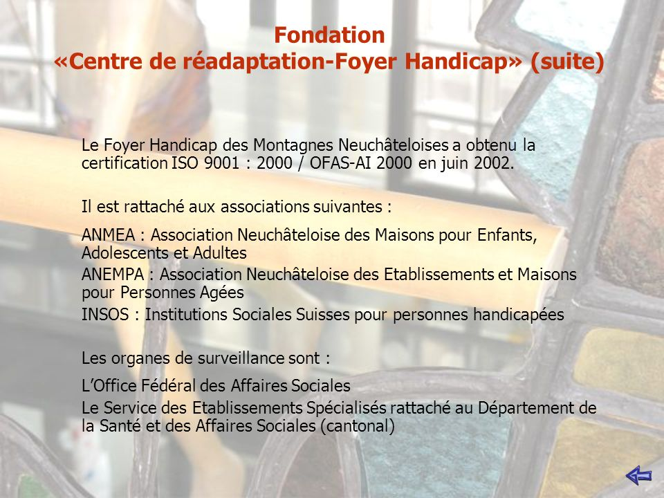 Fondation «Centre de réadaptation-Foyer Handicap» (suite)