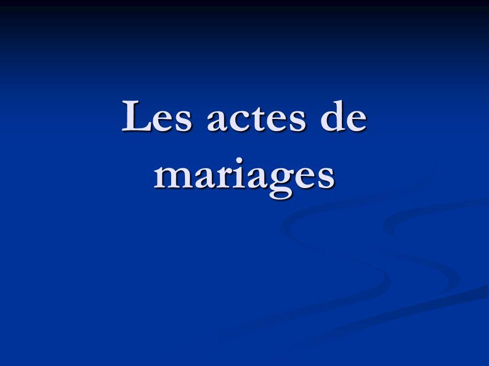 Les actes de mariages