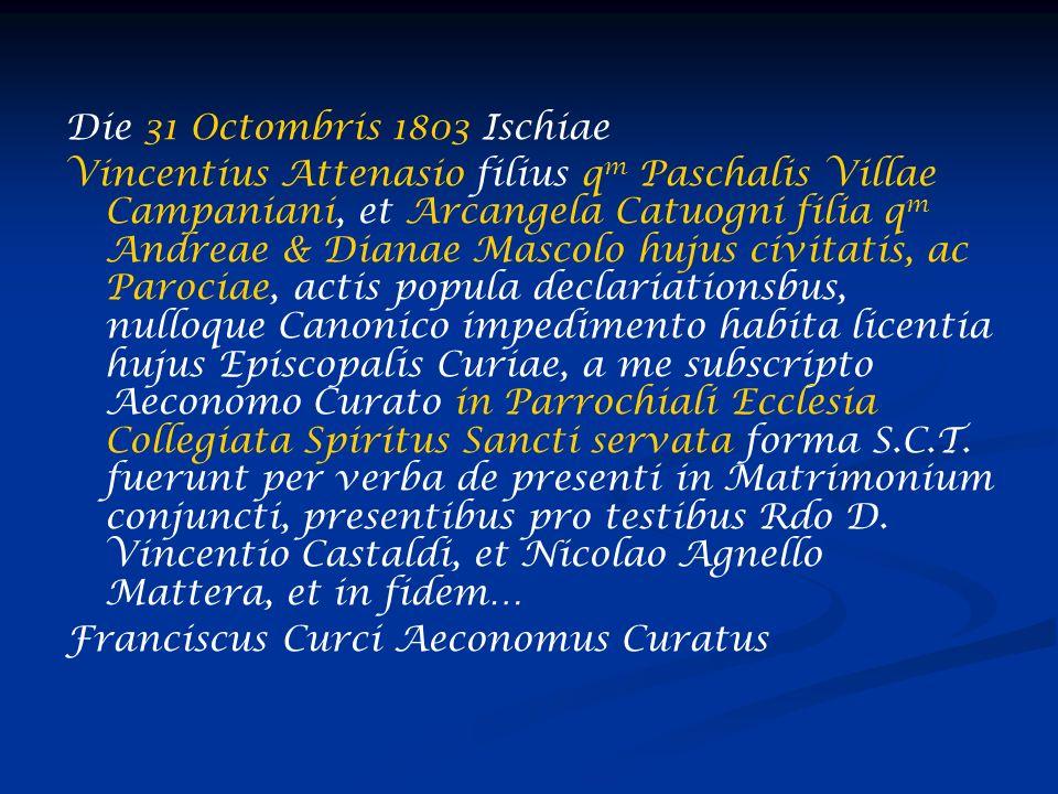 Die 31 Octombris 1803 Ischiae