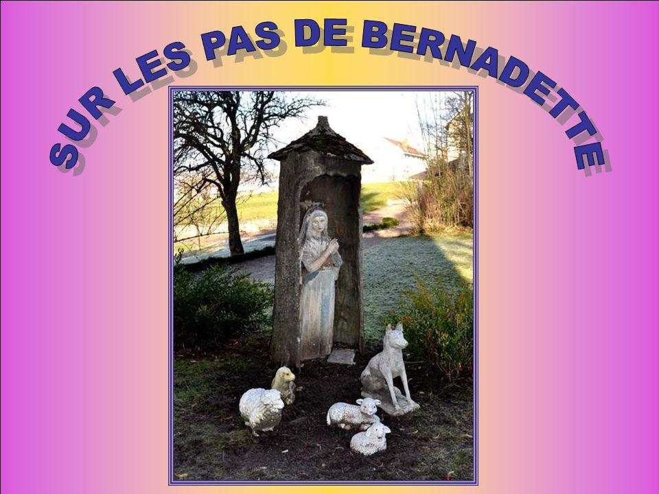 SUR LES PAS DE BERNADETTE