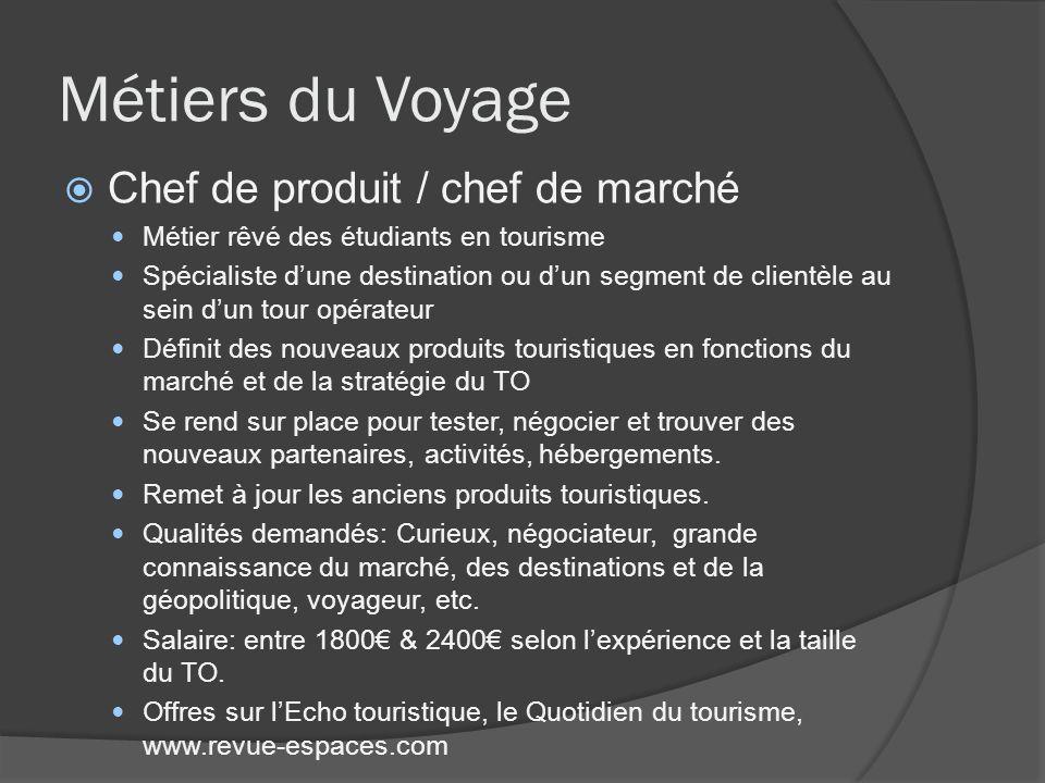 Métiers du Voyage Chef de produit / chef de marché