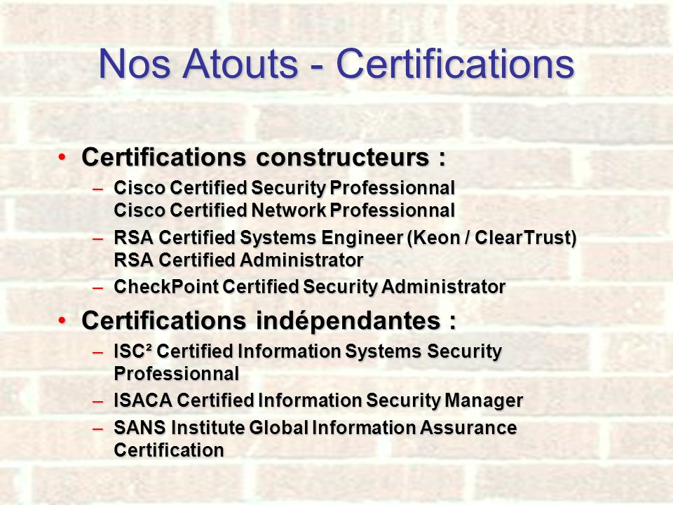 Nos Atouts - Certifications