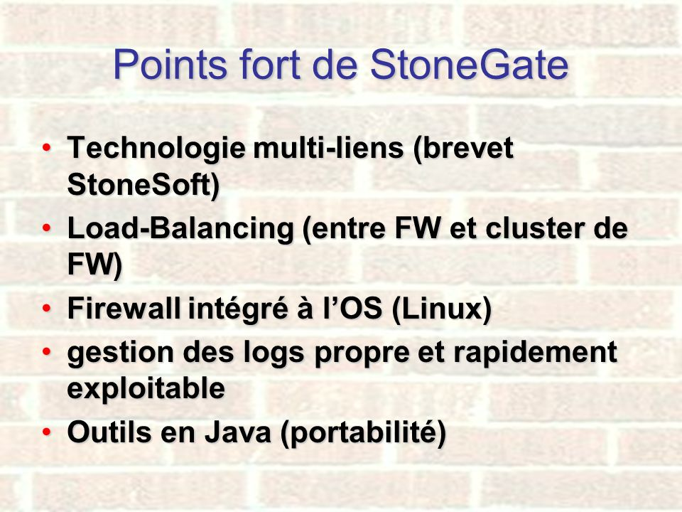Points fort de StoneGate
