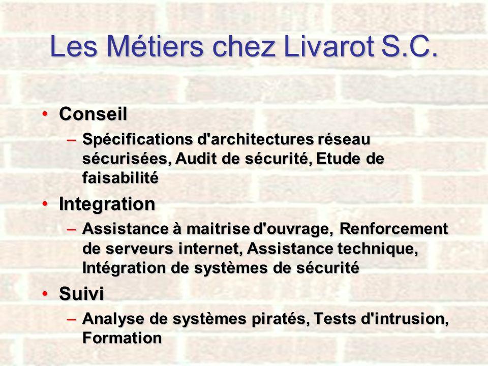 Les Métiers chez Livarot S.C.