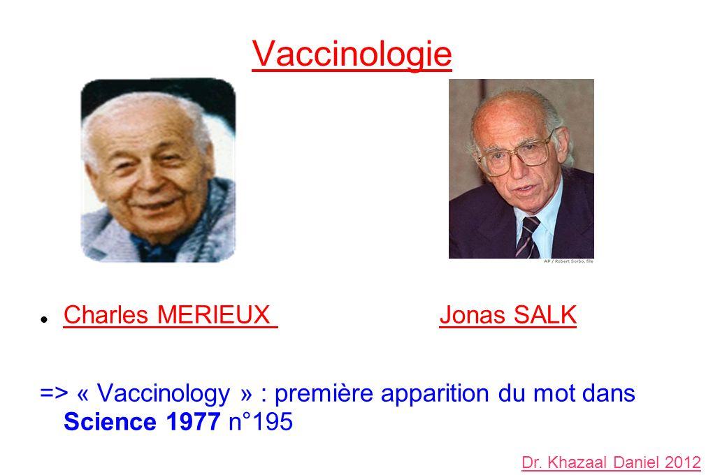 Vaccinologie Charles MERIEUX Jonas SALK