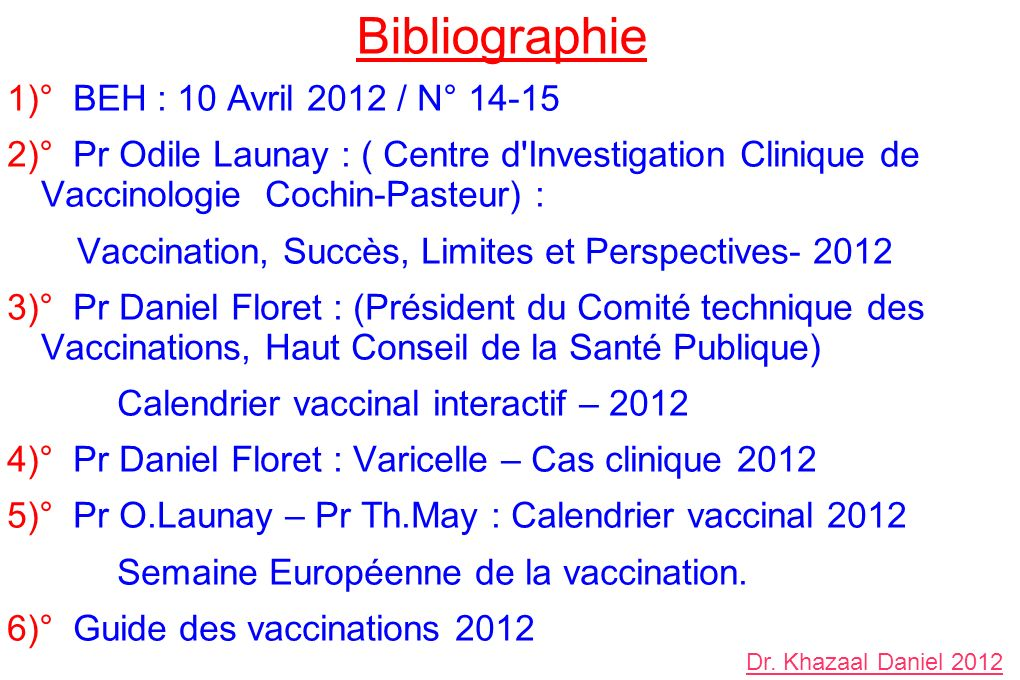 Bibliographie 1)° BEH : 10 Avril 2012 / N° 14-15