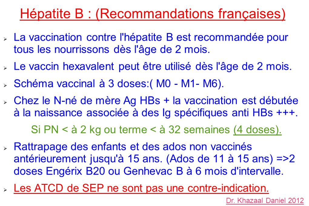 Hépatite B : (Recommandations françaises)