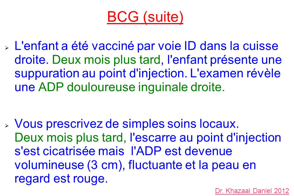 BCG (suite)