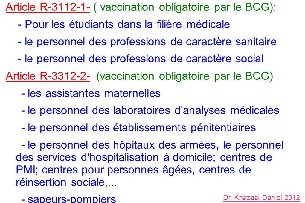 Article R ( vaccination obligatoire par le BCG):