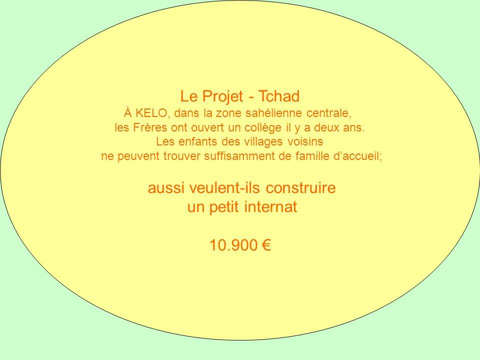 Le Projet - Tchad un petit internat 10.900 €