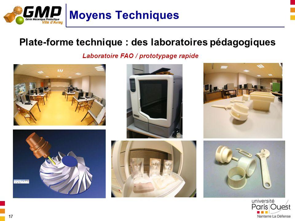 Moyens Techniques Plate-forme technique : des laboratoires pédagogiques.
