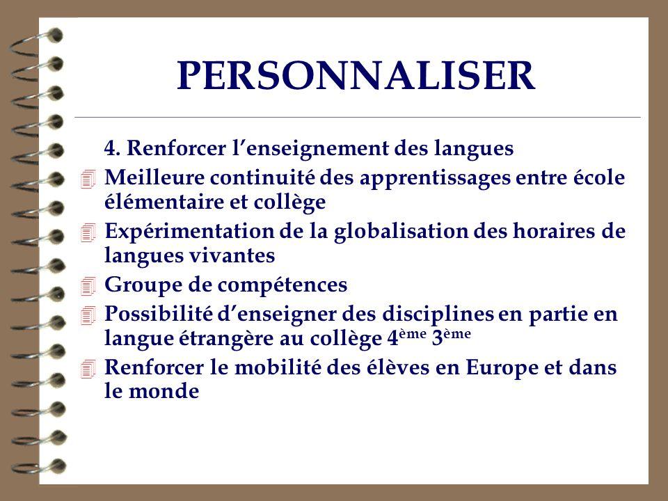 PERSONNALISER 4. Renforcer l'enseignement des langues