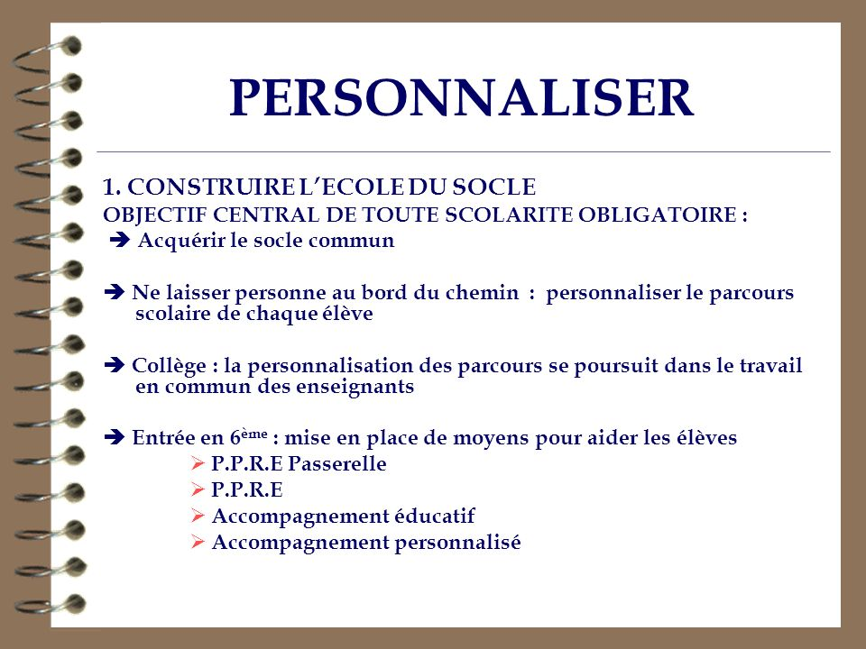 PERSONNALISER 1. CONSTRUIRE L'ECOLE DU SOCLE