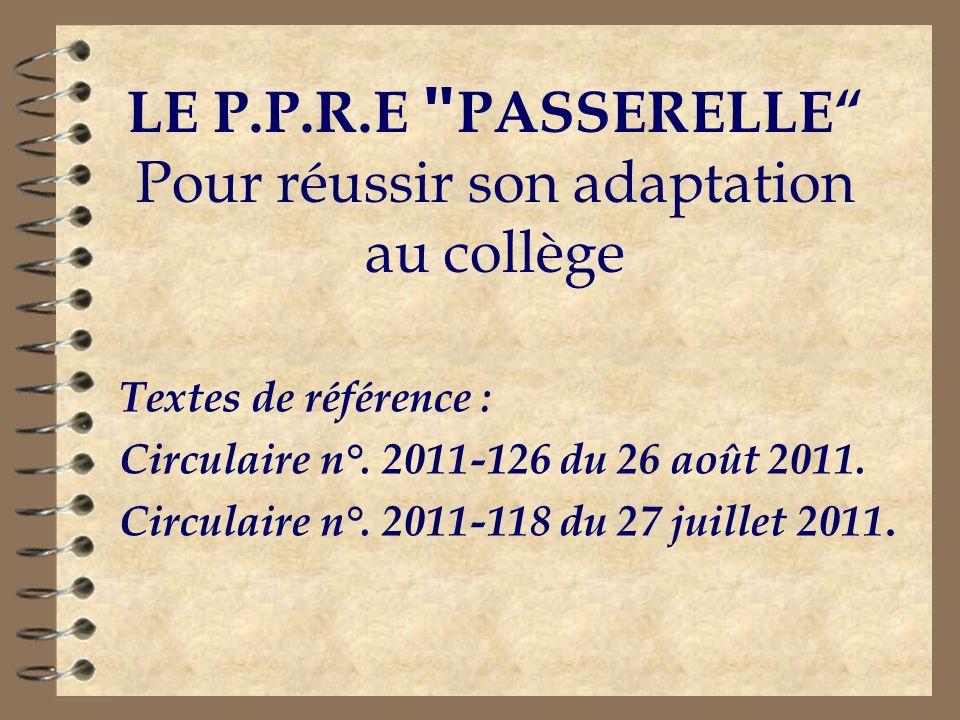 LE P.P.R.E PASSERELLE Pour réussir son adaptation au collège