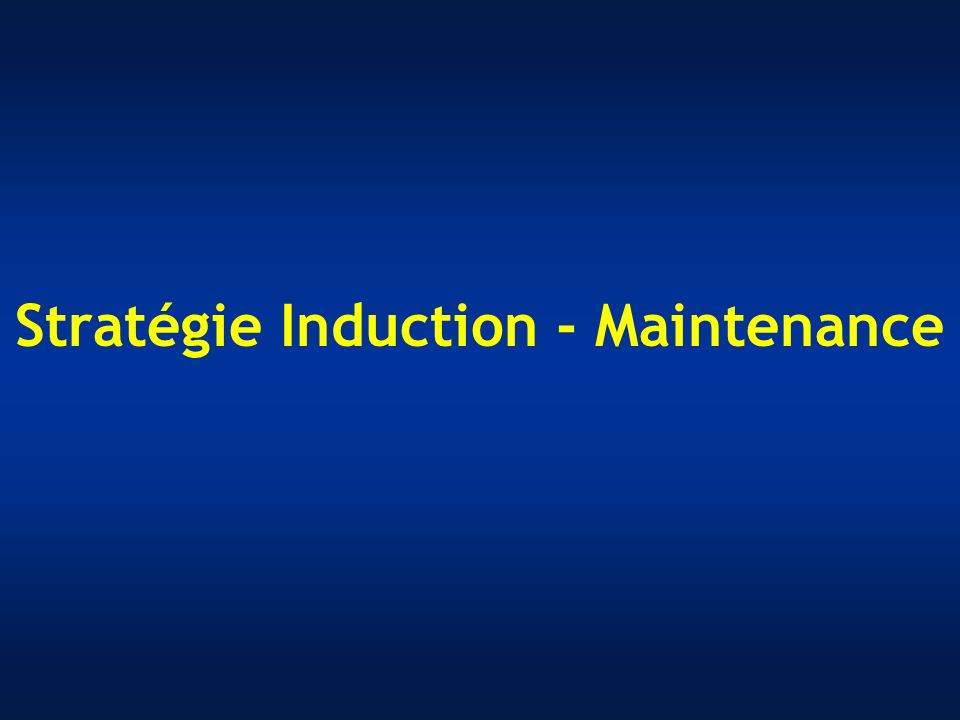 Stratégie Induction - Maintenance