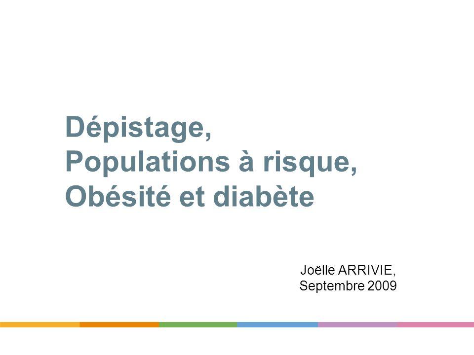 Dépistage, Populations à risque, Obésité et diabète