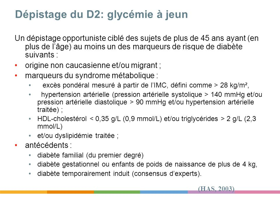 Dépistage du D2: glycémie à jeun