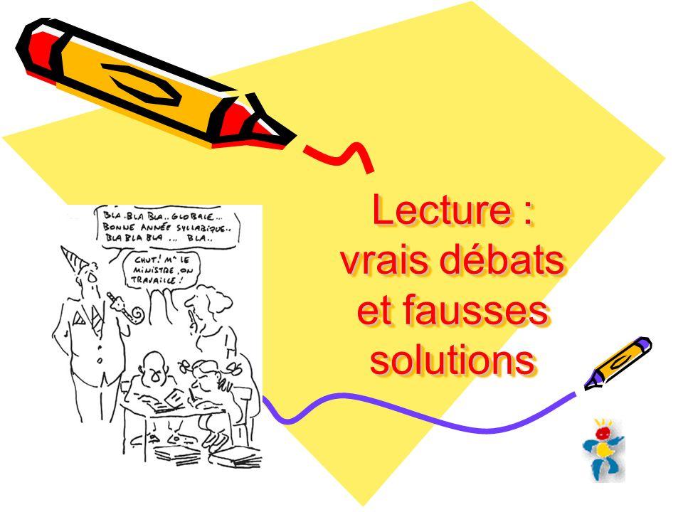 Lecture : vrais débats et fausses solutions