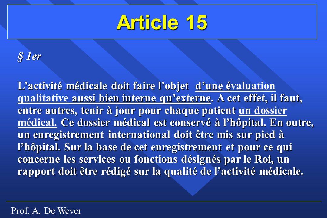 Article 15 § 1er.