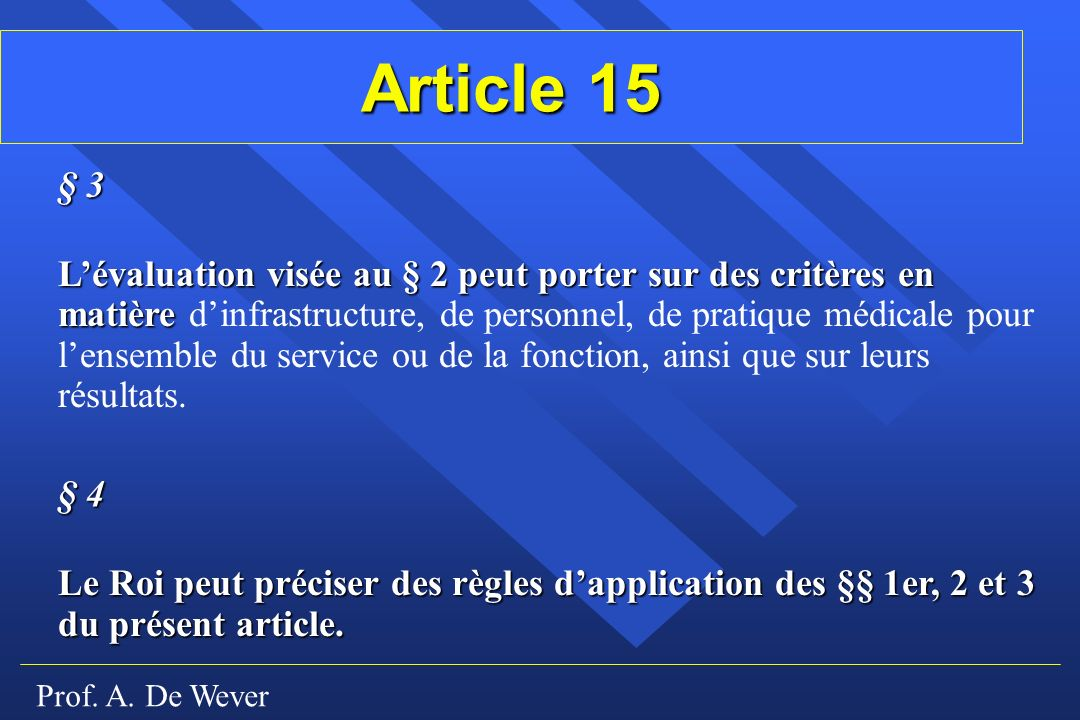 Article 15 § 3.