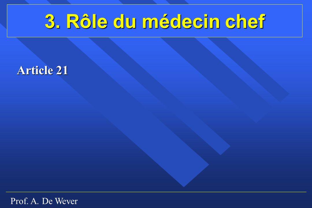 3. Rôle du médecin chef Article 21