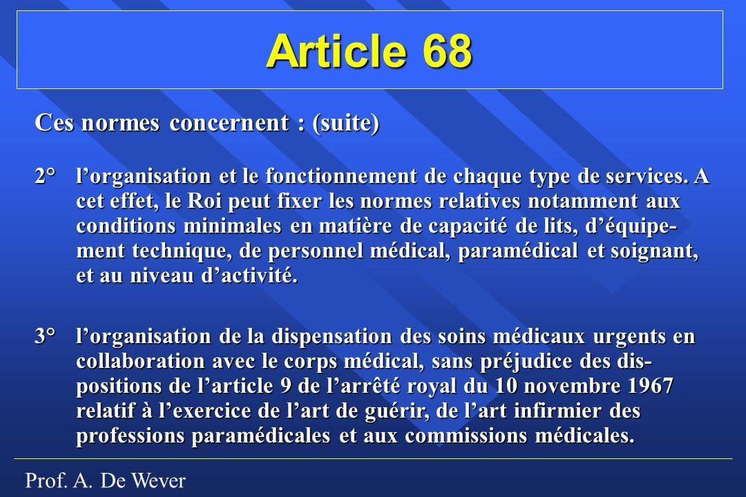 Article 68 Ces normes concernent : (suite)