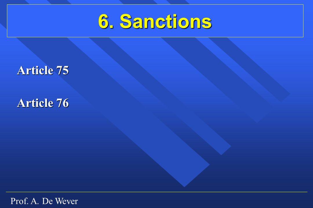 6. Sanctions Article 75 Article 76