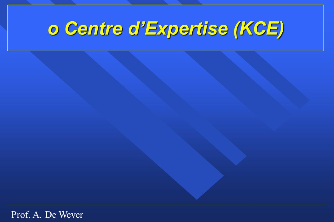 o Centre d'Expertise (KCE)