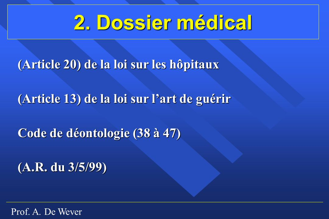 2. Dossier médical (Article 20) de la loi sur les hôpitaux