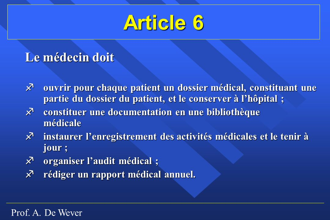 Article 6 Le médecin doit