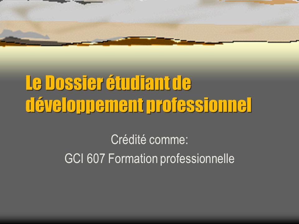 Le Dossier étudiant de développement professionnel