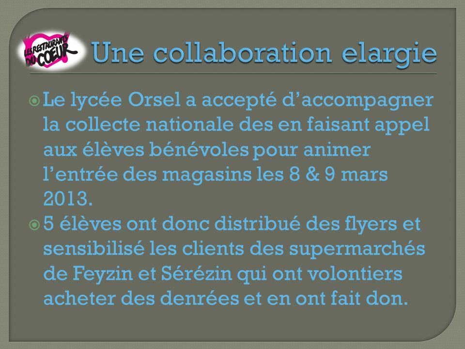Une collaboration elargie