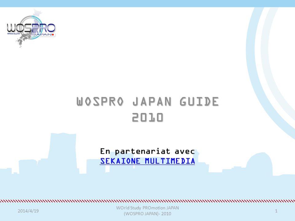 WOSPRO JAPAN GUIDE 2010 En partenariat avec SEKAIONE MULTIMEDIA