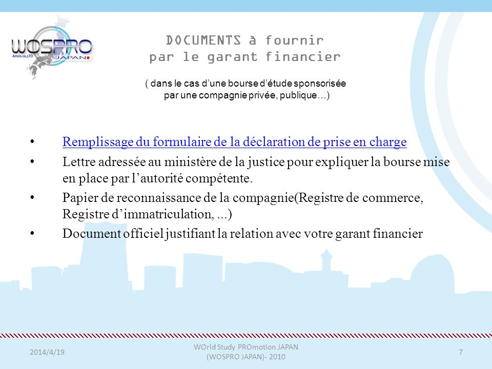 DOCUMENTS à fournir par le garant financier