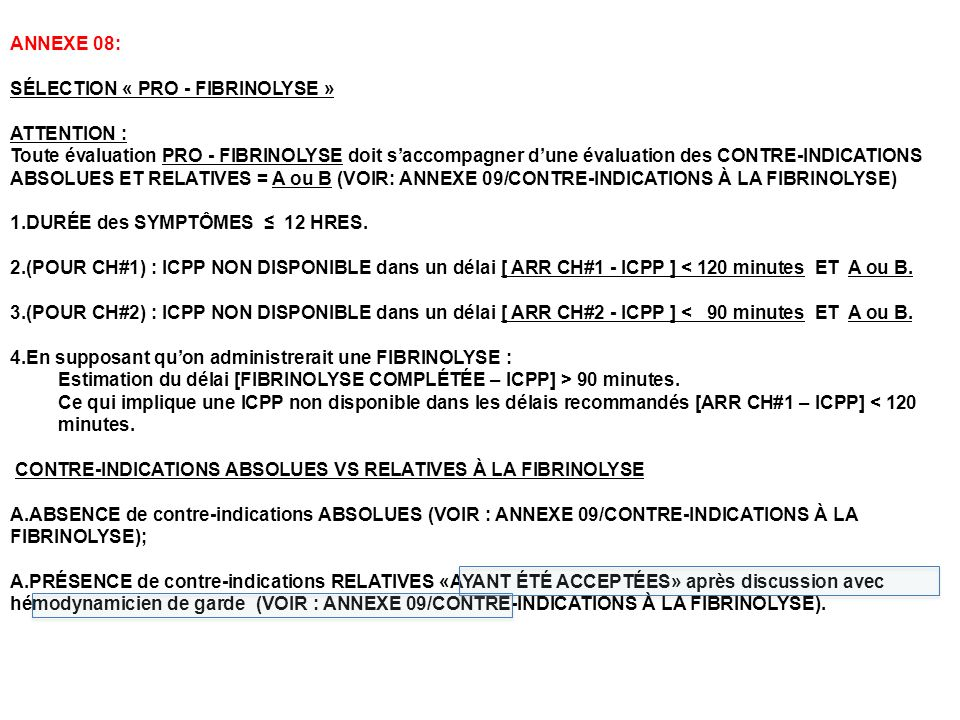 ANNEXE 08: SÉLECTION « PRO - FIBRINOLYSE » ATTENTION :