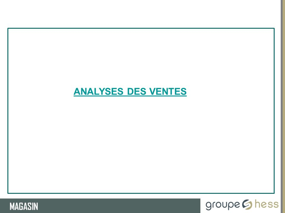 ANALYSES DES VENTES RESSOURCES HUMAINES MAGASIN
