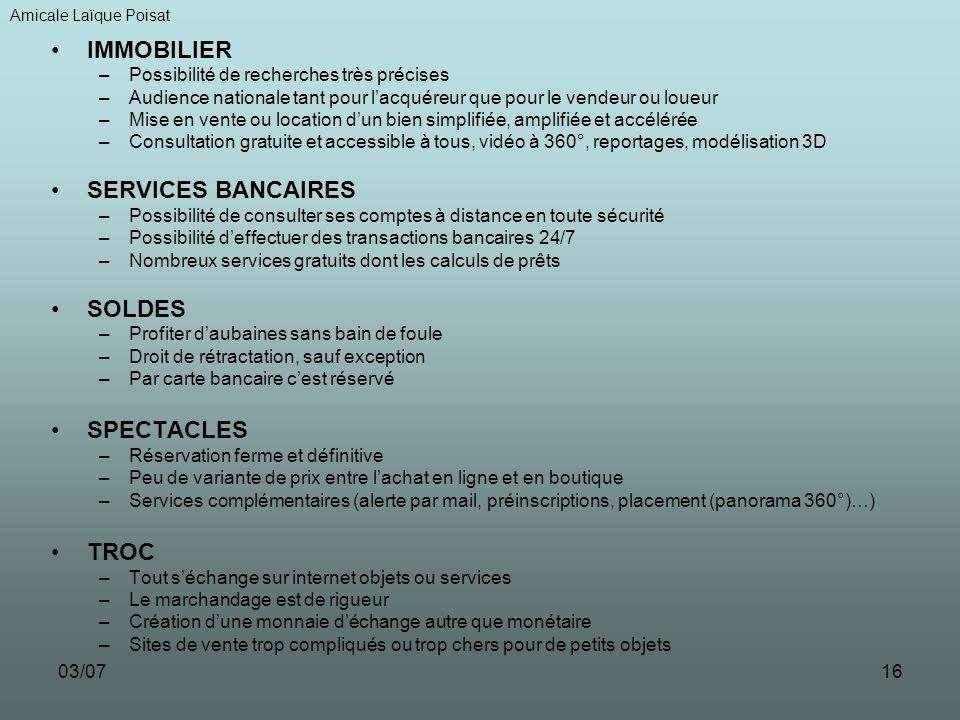 IMMOBILIER SERVICES BANCAIRES SOLDES SPECTACLES TROC