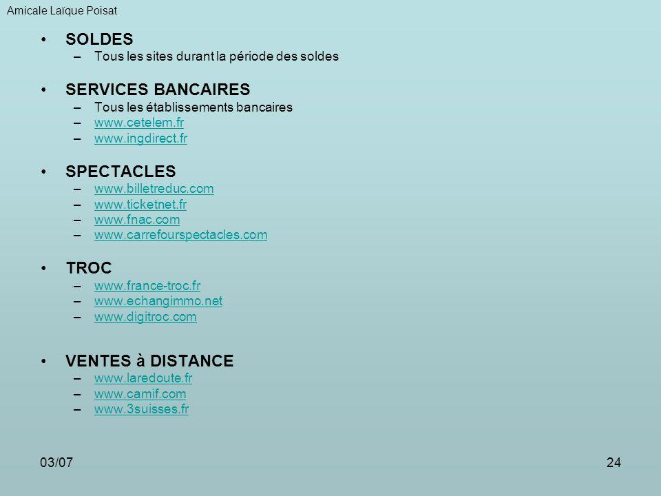 SOLDES SERVICES BANCAIRES SPECTACLES TROC VENTES à DISTANCE