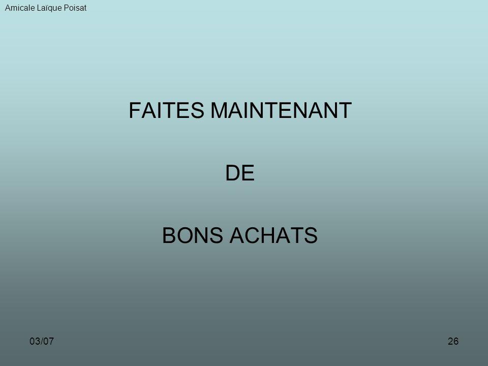 FAITES MAINTENANT DE BONS ACHATS