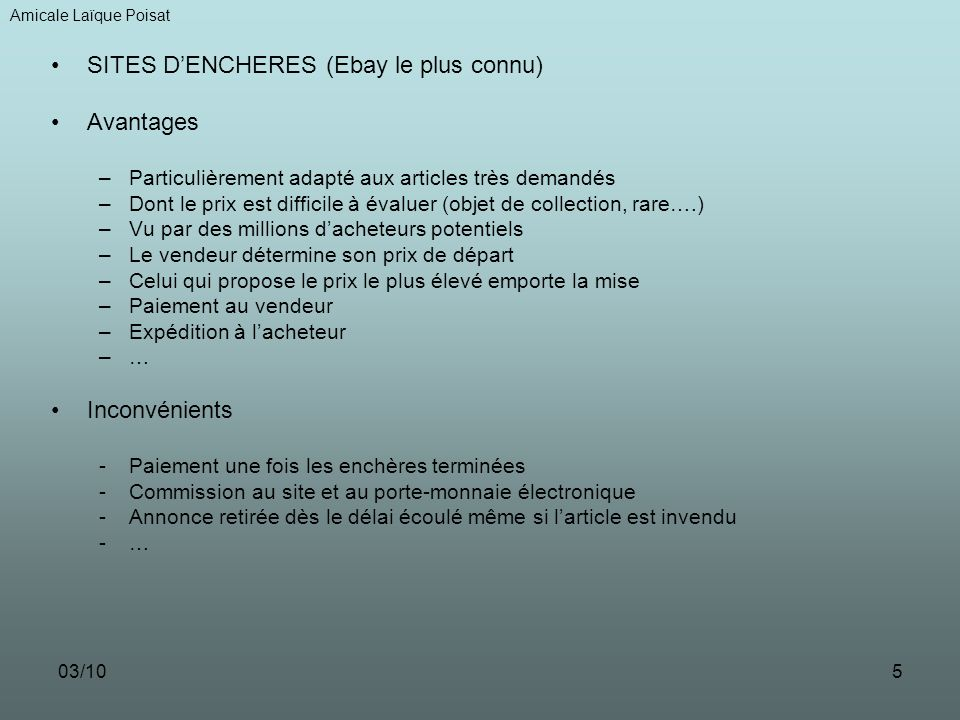 SITES D'ENCHERES (Ebay le plus connu) Avantages