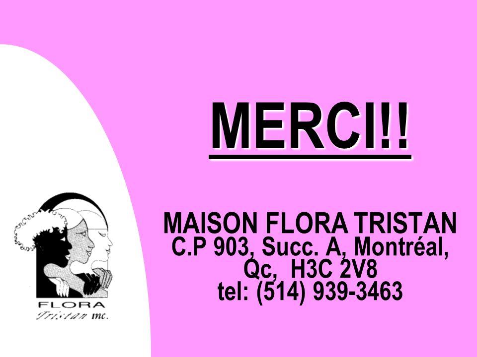 MERCI. MAISON FLORA TRISTAN C. P 903, Succ