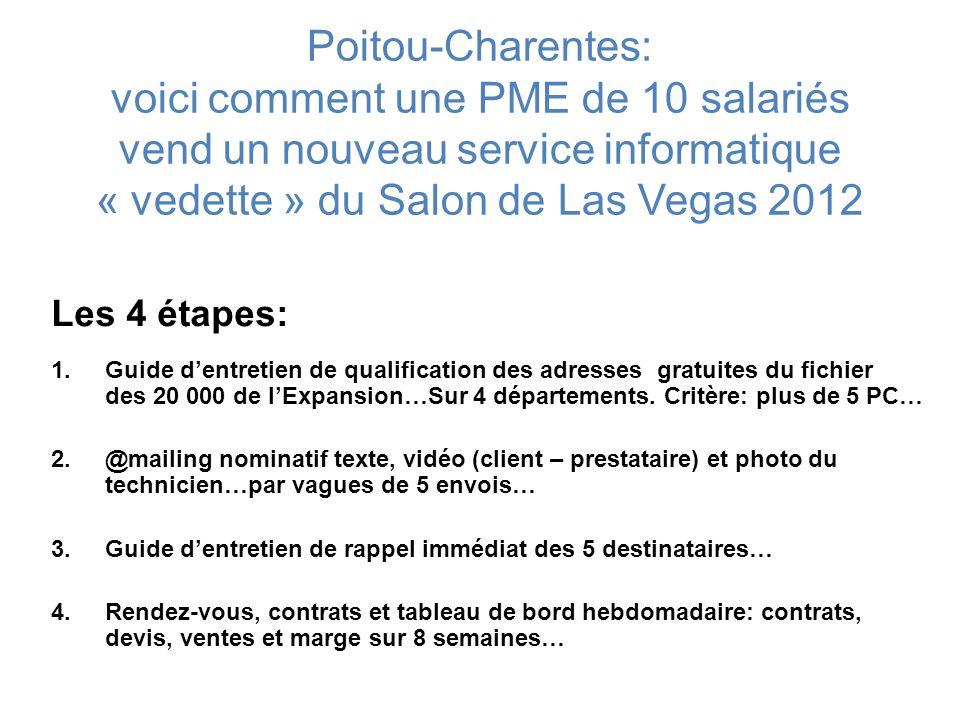 Poitou-Charentes: voici comment une PME de 10 salariés vend un nouveau service informatique « vedette » du Salon de Las Vegas 2012