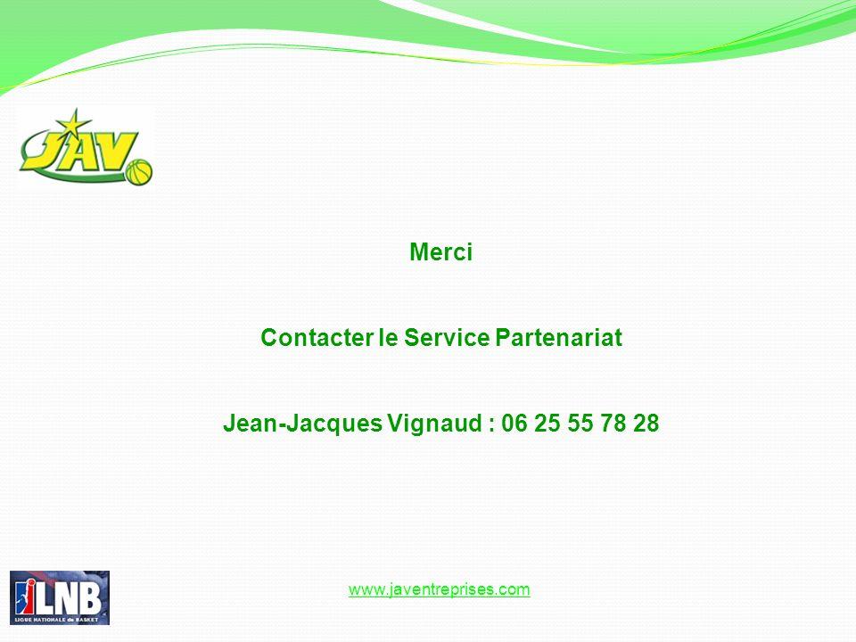 Contacter le Service Partenariat Jean-Jacques Vignaud : 06 25 55 78 28